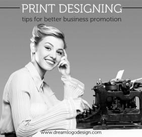 Print designing tips for better business promotion