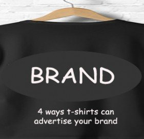 Walking Promotions: 4 Ways t-shirts Can Advertise Your Brand