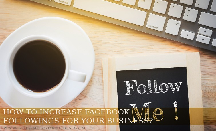 How to increase Facebook followings for your Business?