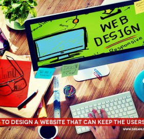5 Ideas to design a website that can keep the Users Happy