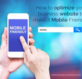 How to optimize your business website to make it Mobile Friendly?