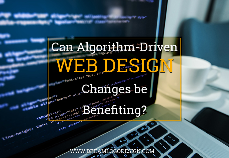 Can Algorithm-Driven Web Design changes be benefiting?