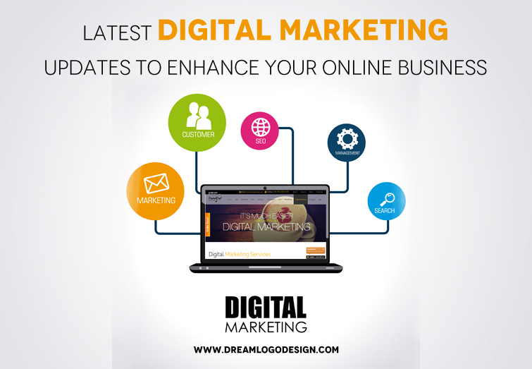 Latest Digital Marketing updates to enhance your online business
