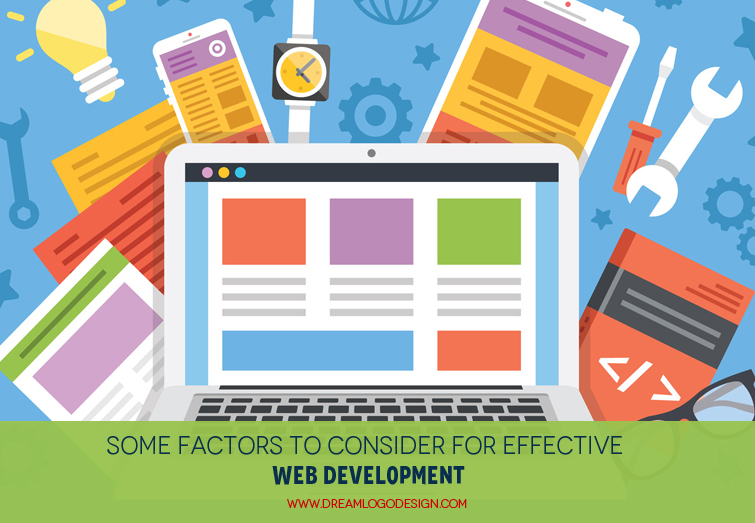 Some factors to consider for effective web development