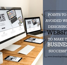Points to be avoided while designing a website to make the business successful