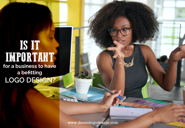 Is it important for a business to have a befitting logo design?