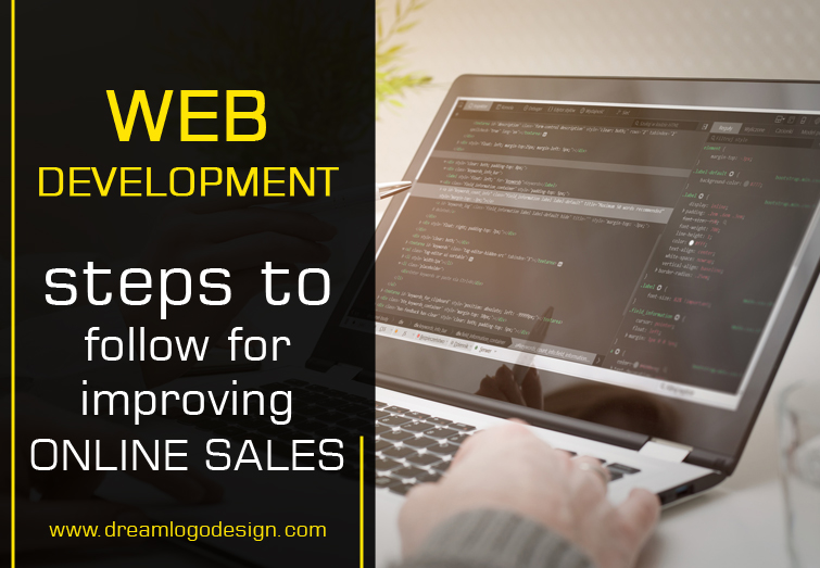 Web development  - steps to follow for improving online sales