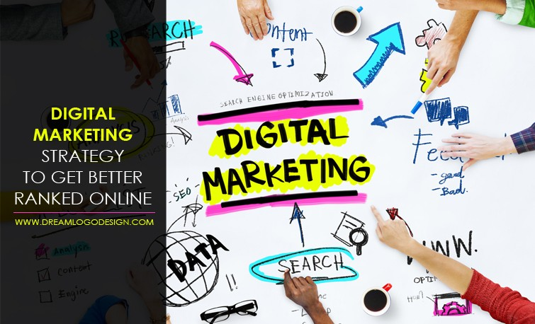 Digital marketing strategy to get better ranked online