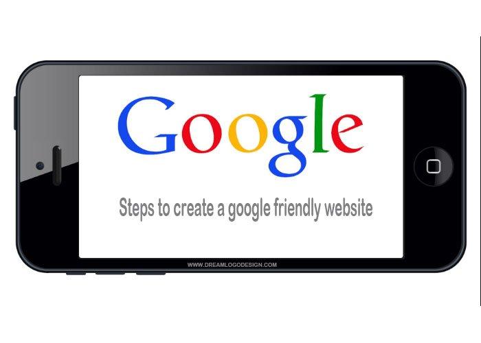 Steps to create a google friendly website