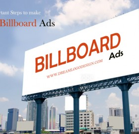 Important Steps to make great billboard ads