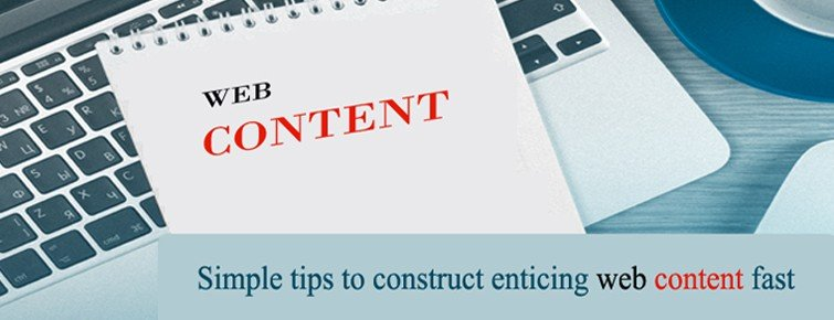 Simple tips to construct enticing web content fast