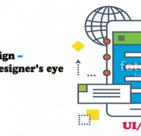 UI and UX design – through the Designer's eye