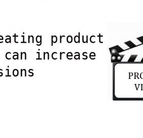 How creating product videos can increase conversions