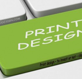 Print Design – to invest or not – Clarifying Here