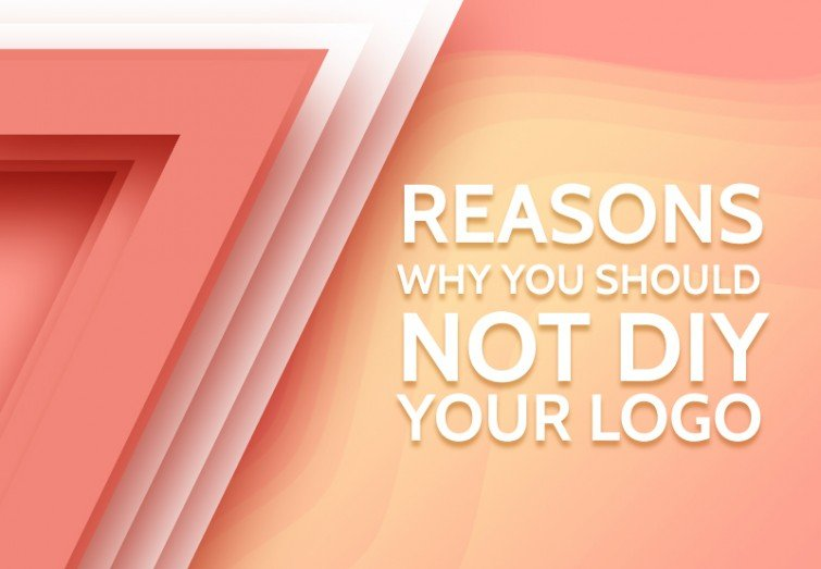 7 Reasons Why You Should Not DIY Your Logo