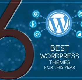 6 Best WordPress Themes for This Year