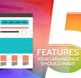5 Features Your Landing Page Should Have