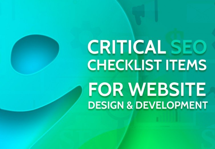 9 Critical SEO Checklist Items for Website Design & Development