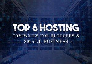 Top 6 Hosting Companies
