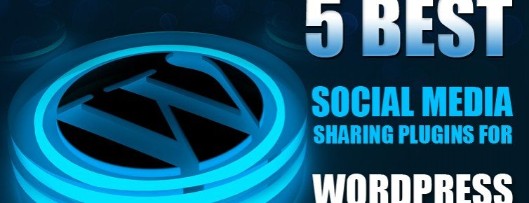 5 Best Social Media Sharing Plugins for WordPress