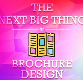 Know About the Next Big Thing in Brochure Design for Effective Communication