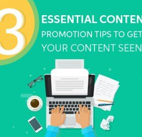 3 Essential Content Promotion Tips to Get Your Content Seen