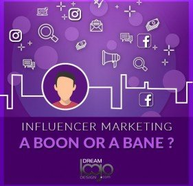 Influencer Marketing – A Boon or Bane