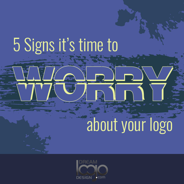 Five signs it's time to worry about your logo