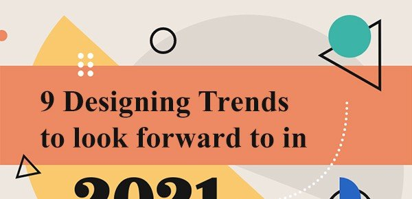 9 Designing Trends to look forward