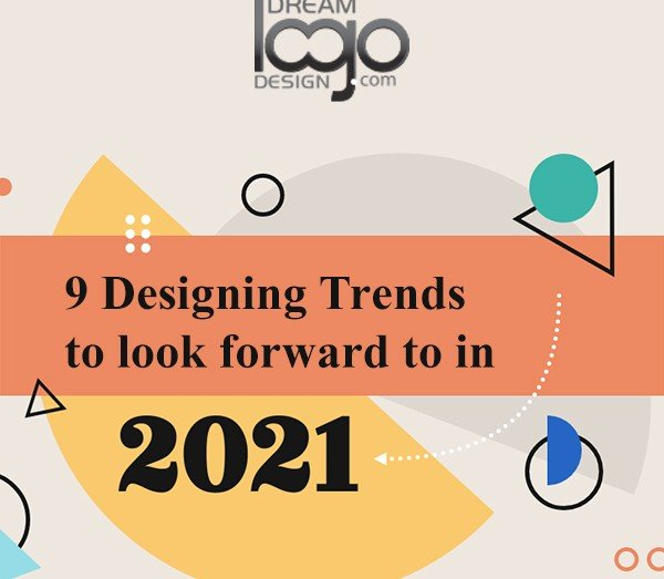 9 Designing Trends to look forward to in 2021