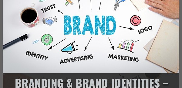 Branding & Brand Identities