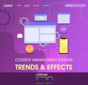 Content Management Systems: Trends & Effects