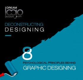 Deconstructing Designing: 8 Psychological Principles behind Graphic Designing