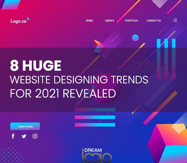 8 Huge Website Designing Trends for 2021 Revealed