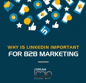 Why is LinkedIn important for B2B Marketing?