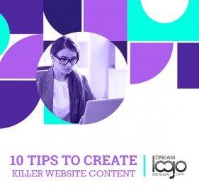 10 Tips To Create Killer Website Content