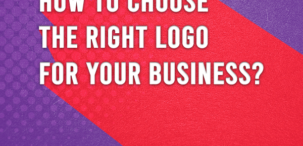 Choose the Right Logo for Your Business