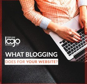 What Blogging does for your Website?