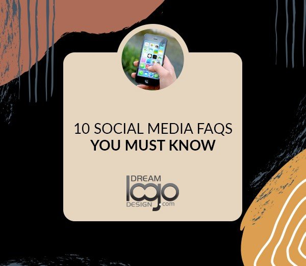 10 Social Media FAQs You must Know