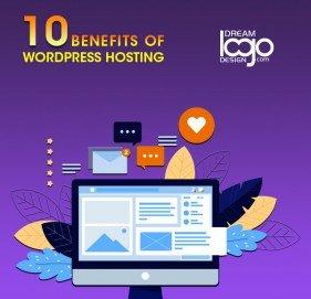10 Benefits of WordPress Hosting